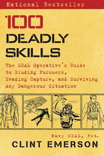 9781476796055: 100 Deadly Skills: The Seal Operative's Guide to Eluding Pursuers, Evading Capture, and Surviving Any Dangerous Situation