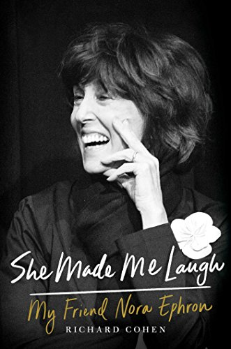 9781476796123: She Made Me Laugh: My Friend Nora Ephron