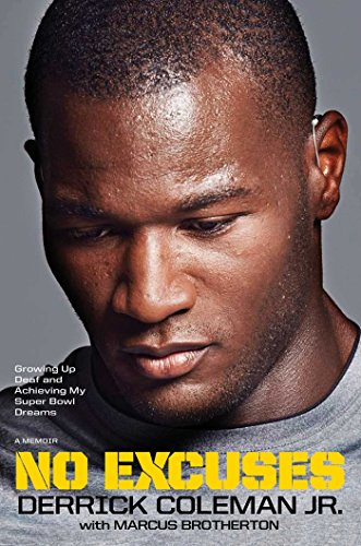 9781476796604: No Excuses: Growing Up Deaf and Achieving My Super Bowl Dreams