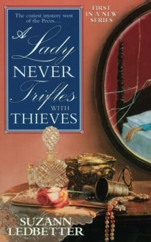 9781476797243: A Lady Never Trifles with Thieves