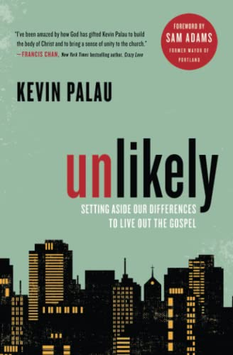 9781476797267: Unlikely: Setting Aside Our Differences to Live Out the Gospel