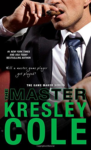 The Master (The Game Maker Series): Cole, Kresley