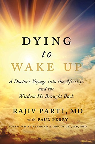 Dying to Wake Up: A Doctor's Voyage