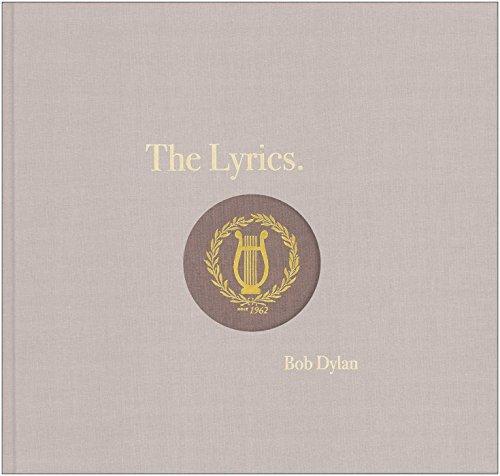 The Lyrics: 1961-2012 (Hardback): Bob Dylan