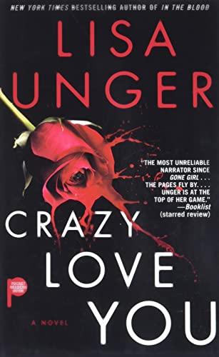 9781476797816: Crazy Love You: A Novel