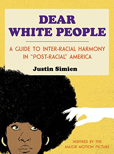 9781476798097: Dear White People