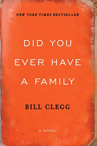 Did You Ever Have A Family: Clegg, Bill