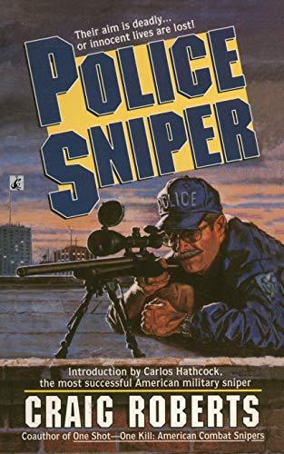 9781476798554: Police Sniper