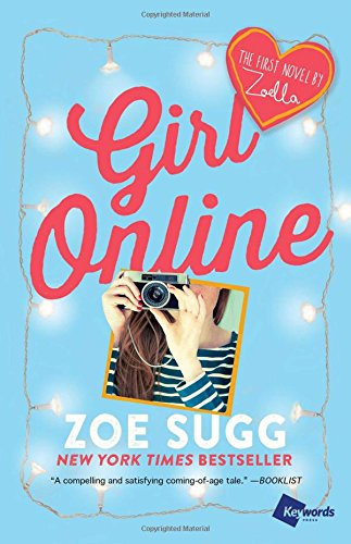9781476799766: Girl Online: The First Novel by Zoella (Girl Online Book)