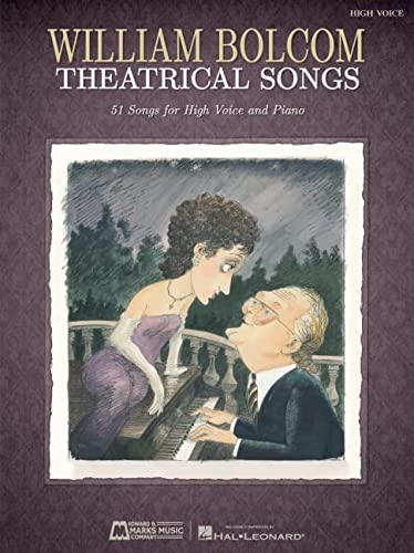 9781476801971: William Bolcom: Theatrical Songs: High Voice