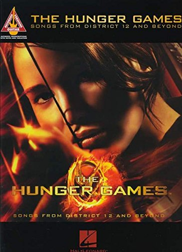 The Hunger Games - Songs from District 12 and Beyond (Guitar Recorded Versions): Hal Leonard Corp.