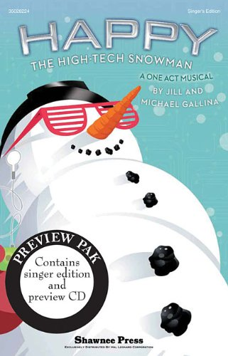 Happy, the High-Tech Snowman: A One-Act Musical (1476805199) by [???]