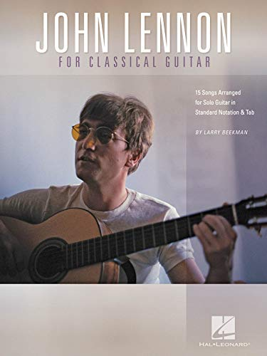 John Lennon for Classical Guitar: Beatles (crt)/ Lennon,