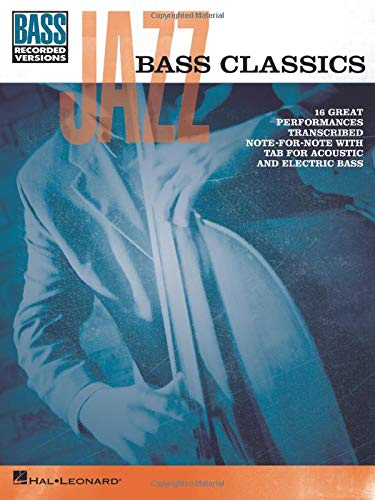 9781476812885: Jazz Bass Classics (Bass Recorded Versions)