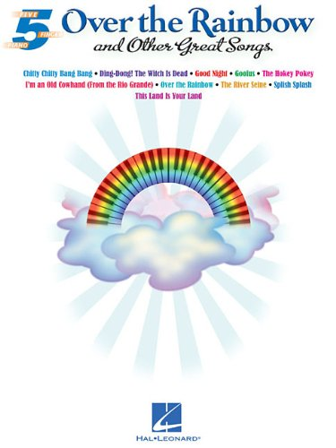 9781476812922: Over the Rainbow and Other Great Songs (5 Finger Piano)