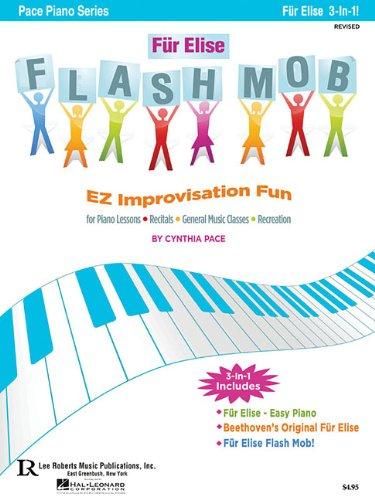 Fur Elise Flash Mob: Ez Improvisation Fun: Pace, Cynthia (cop)