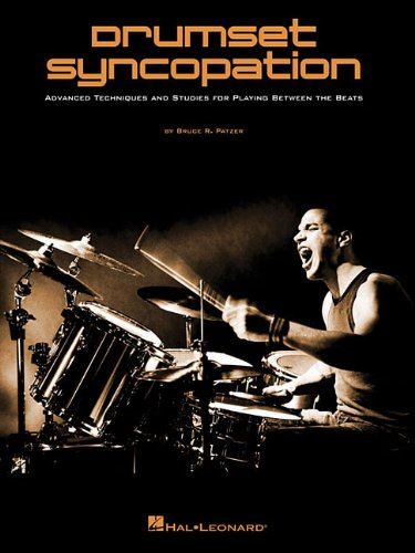 9781476813844: Drumset Syncopation - Advanced Techniques And Studies For Playing Between The Beats