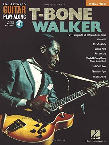 9781476813929: Guitar Play-Along Volume 160: T-Bone Walker