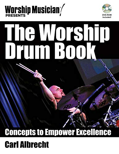 9781476814155: The Worship Drum Book: Concepts to Empower Excellence (Worship Musician Presents)