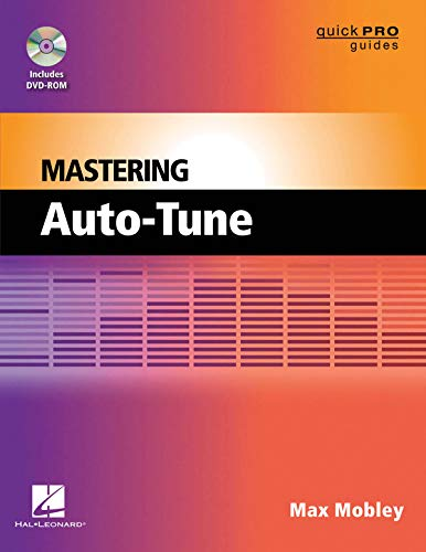 MASTERING AUTO-TUNE Format: Softcover with DVD-ROM