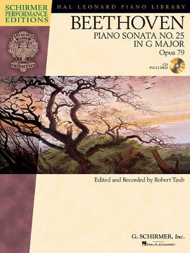 9781476816340: PIANO SONATA NO. 25 IN G MAJOR OP. 79 BK/CD SCHIRMER PERFORMANCE EDITION (Schirmer Performance Editions)