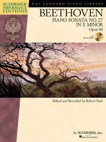 9781476816364: Ludwig van Beethoven: Piano Sonata No.27 in E Minor Op.90 (Schirmer Performance Edition) (Schirmer Performance Editions)
