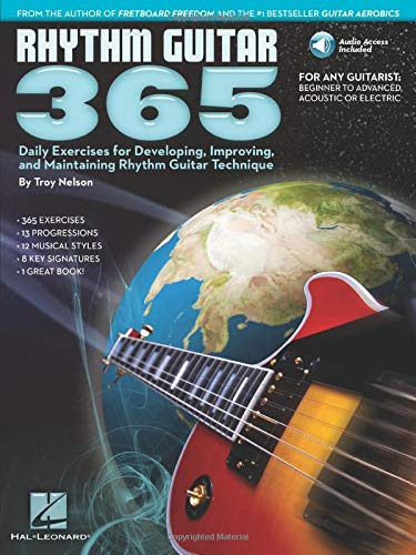 Rhythm Guitar 365: Daily Exercises for Developing, Improving and Maintaining Rhythm Guitar ...