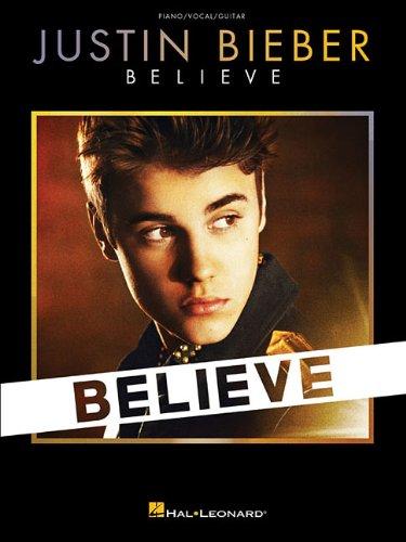 9781476821191: Justin Bieber - Believe (Piano/Vocal/Guitar) (Piano / Vocal / Guitar Soundtrack)