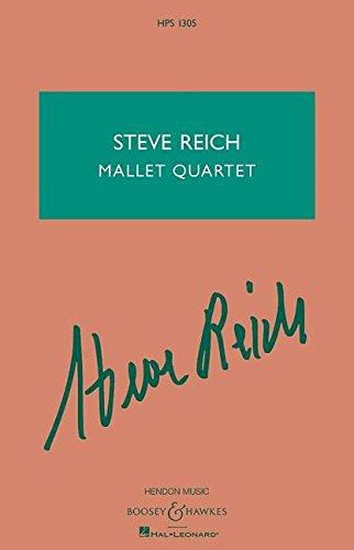 9781476868660: Steve Reich - Mallet Quartet: Two Vibraphones, and Two Marimbas