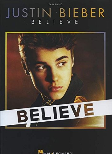 9781476868714: Justin Bieber: Believe - Easy Piano