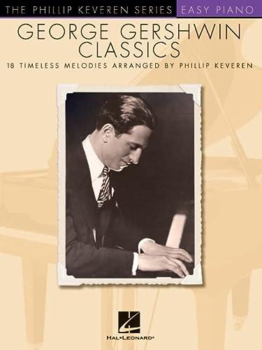 9781476875446: George Gershwin Classics: The Phillip Keveren Series (Easy Piano)