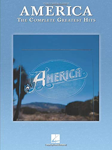 America - The Complete Greatest Hits: America