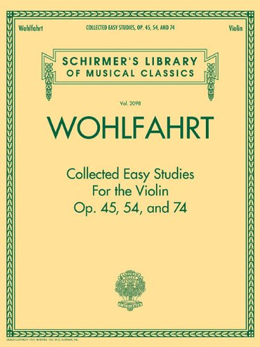 Collected Easy Studies for the Violin Op.: Wohlfahrt, Franz (Composer)