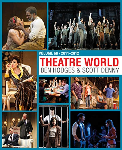 9781476886770: Theatre World 68: 2011-2012