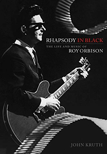 Rhapsody in Black: The Life and Music: Kruth, John