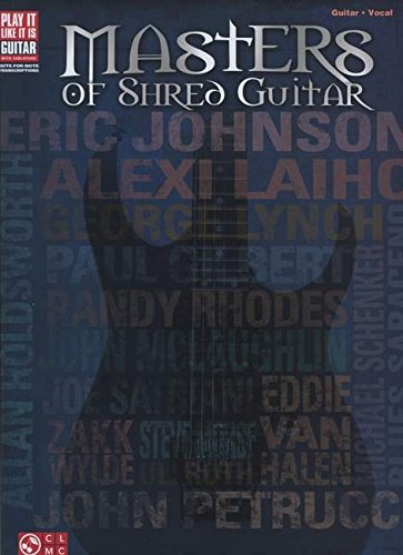 9781476886824: Masters of Shred Guitar (Play It Like It Is Guitar)