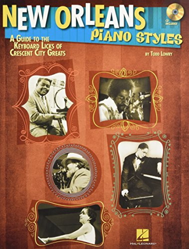 9781476886909: New Orleans Piano Styles: A Guide to the Keyboard Licks of Crescent City Greats