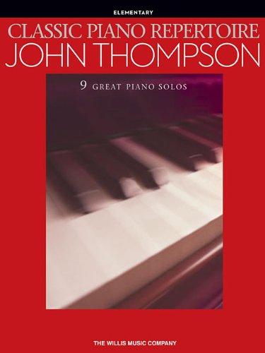 9781476889573: Classic Piano Repertoire - John Thompson (Elementary)