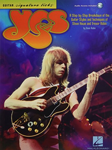 Yes - Guitar Signature Licks: A Step-by-Step Breakdown of the Guitar Styles and Techniques of Steve...