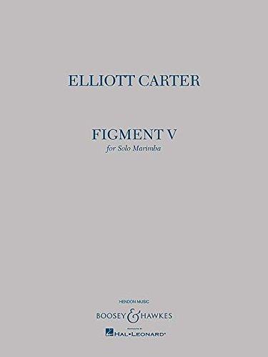 9781476899770: Elliott Carter - Figment V: Solo Marimba