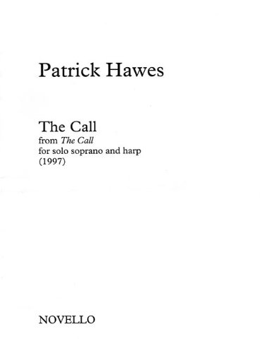 The Call from The Call: Soprano and Harp (Piano Musical Expeditions): Novello