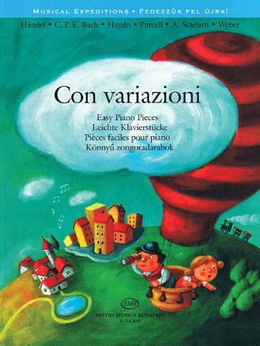 Con Variazioni: Easy Piano Pieces (Musical Expeditions)