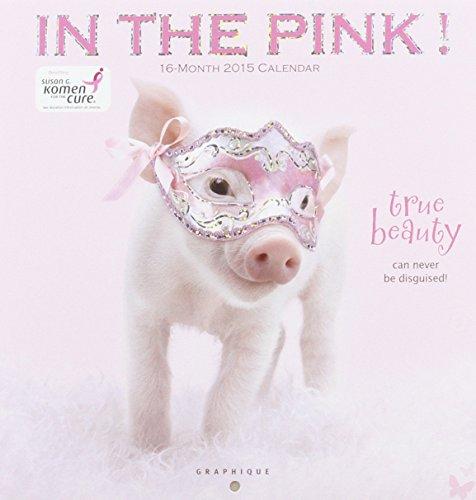 9781477000984: In the Pink 2015 Calendar