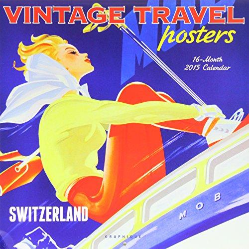 9781477002476: Vintage Travel Posters 2015 Calendar