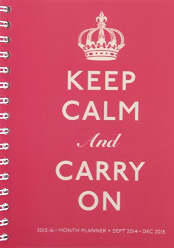 9781477002568: Keep Calm and Carry On 2015 Weekly Agenda: September 2014 - December 2015