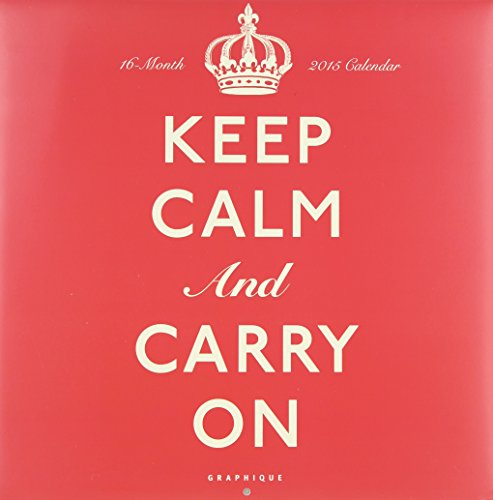 9781477002896: Keep Calm and Carry on 2015 Calendar
