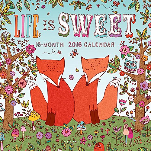 9781477014516: Life Is Sweet 2016 Calendar