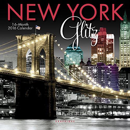 9781477014523: New York Glitz 2016 Calendar