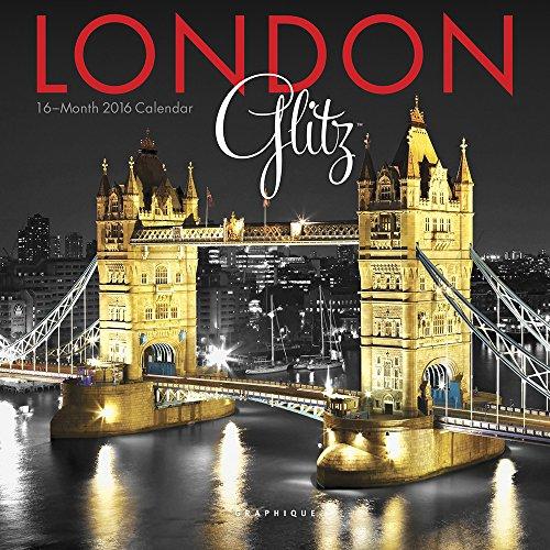9781477014554: London Glitz 2016 Calendar