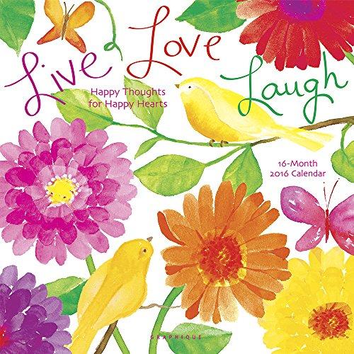 9781477014691: Live Love Laugh - 2016 Calendar 12 x 12in